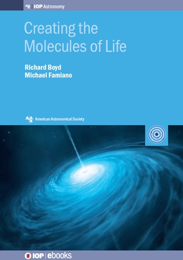 Creating the Molecules of Life by Richard N. Boyd